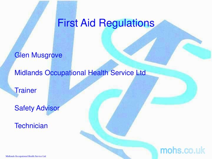first aid regulations n.