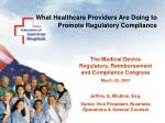 What Healthcare Providers Are Doing to Promote Regulatory Compliance