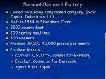 Samuel Garment Factory