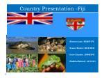 Country Presentation -Fiji
