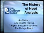 The History of Need Analysis