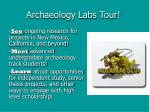 Archaeology Labs Tour!