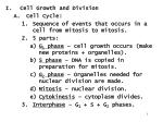 Cell Growth and Division Cell Cycle: