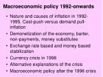 Macroeconomic policy 1992-onwards