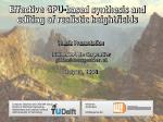 Effective GPU-based synthesis and editing of realistic heightfields