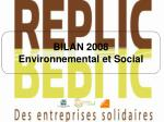 BILAN 2008 Environnemental et Social