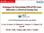 Techniques for Determining PSD of PM: Laser Diffraction vs . Electrical Sensing Zone