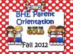 BHE Kindergarten Parent Orientation