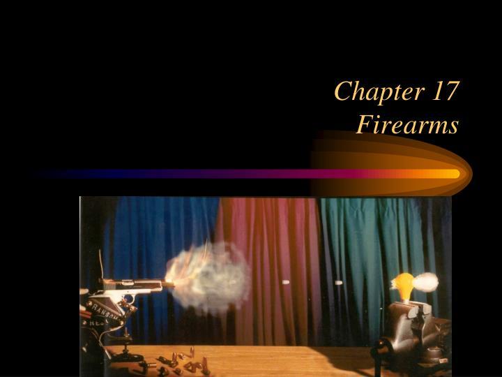 chapter 17 firearms n.