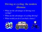 Driving or cycling: the modern dilemma