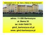 Gimnazjum nr 2 - im. Gen J. Bema w Bartoszycach