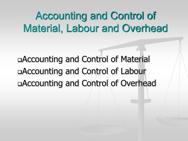 accounting and control of material labour and overhead n.