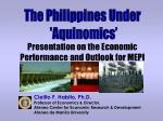 Cielito F. Habito, Ph.D. Professor of Economics & Director,