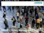 SiNVR – Video Management System
