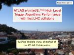 Monika Wielers (RAL) on behalf of the ATLAS Collaboration
