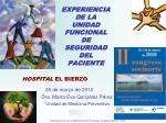 EXPERIENCIA DE LA UNIDAD FUNCIONAL DE SEGURIDAD DEL PACIENTE