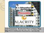 Alacrity new Property Project in Pune by B.U.Bhandari