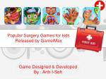 Popular Surgery Games for Kids Released by GameiMax