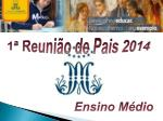 1ª Reunião de Pais 2014