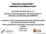 Diversity in Career Paths: Individual and Collective Issues