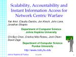 Scalability, Accountability and Instant Information Access for Network Centric Warfare