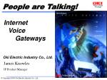 Internet  Voice 			Gateways