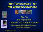 """Hot Technologies"" for Net Learning Advances"