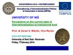 UNIVERSITY OF NI Š Perceptions on the current state of internationalization at institutional level