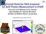 Crystal Detector R&D proposal for Soft Photon Measurement in STAR