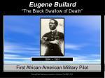 "Eugene Bullard ""The Black Swallow of Death"""