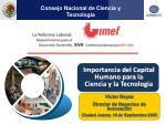 Importancia del Capital Humano para la Ciencia y la Tecnología