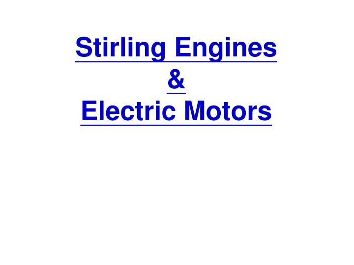 stirling engines electric motors n.
