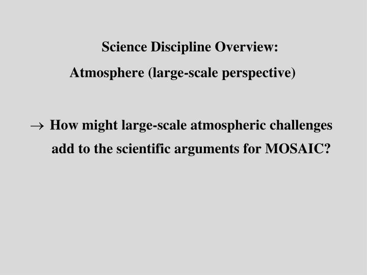 PPT - Science Discipline Overview: Atmosphere (large-scale