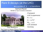 Rare B decays (at the LHC) as a probe of b → s transitions