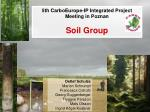 5th CarboEurope-IP Integrated Project Meeting in Poznan Soil Group