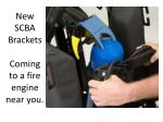 New SCBA Brackets Coming to a fire engine near you.