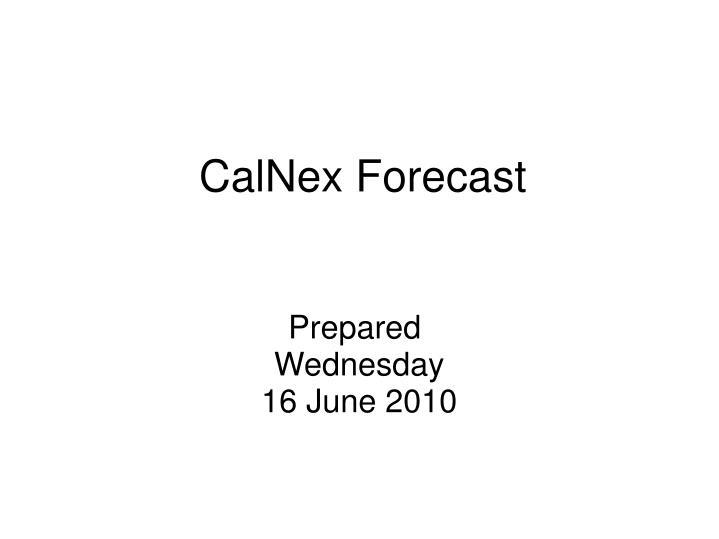 calnex forecast n.