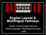 English Learner & Multilingual Pathways