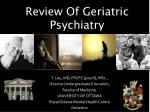 Review Of Geriatric Psychiatry