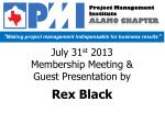 July 31 st  2013 Membership Meeting & Guest Presentation by Rex Black