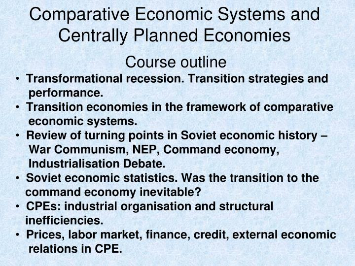 comparative economic systems and centrally planned economies n.