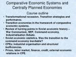 Comparative Economic Systems and Centrally Planned Economies