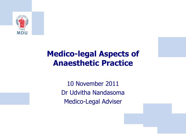 medico legal aspects of anaesthetic practice n.