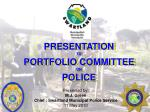 PRESENTATION TO PORTFOLIO COMMITTEE ON POLICE