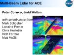 Multi-Beam Lidar for ACE