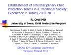 R. Oral MD University of Iowa, Child Protection Program