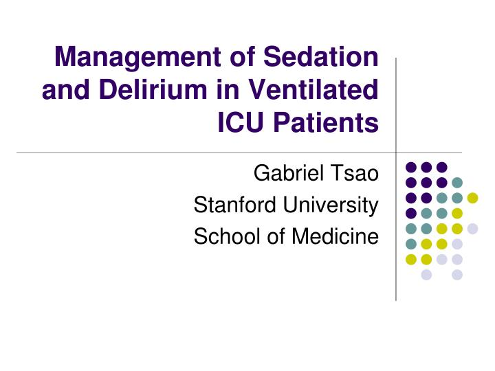 management of sedation and delirium in ventilated icu patients n.