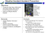 Weather Accident Accident Prevention