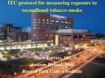 ITC protocol for measuring exposure to secondhand tobacco smoke
