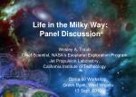 Life in the Milky Way: Panel Discussion